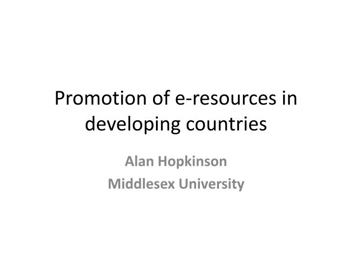 Promotion of e-resources in developing countries