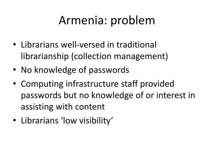 Armenia: problem