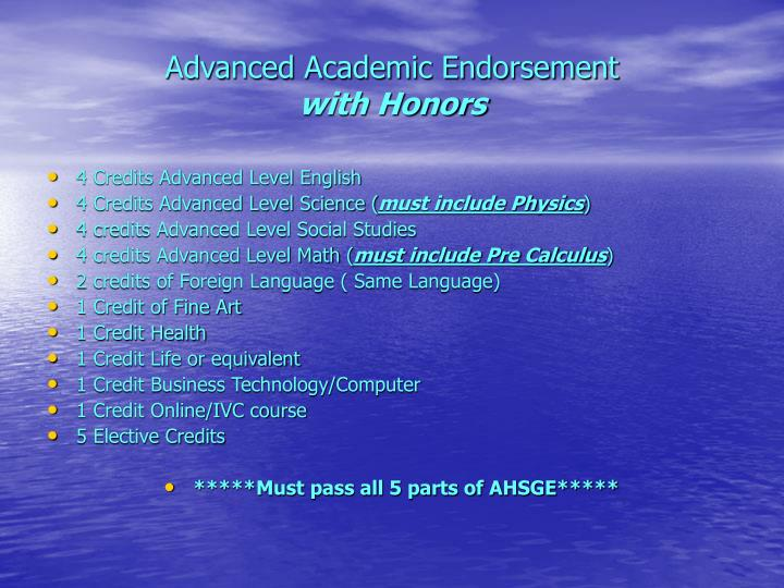 Advanced Academic Endorsement