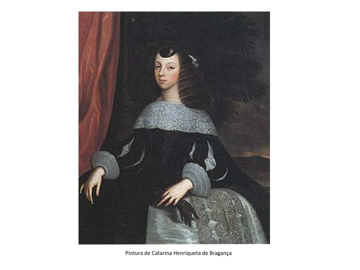 Pintura de Catarina Henriqueta de Bragança