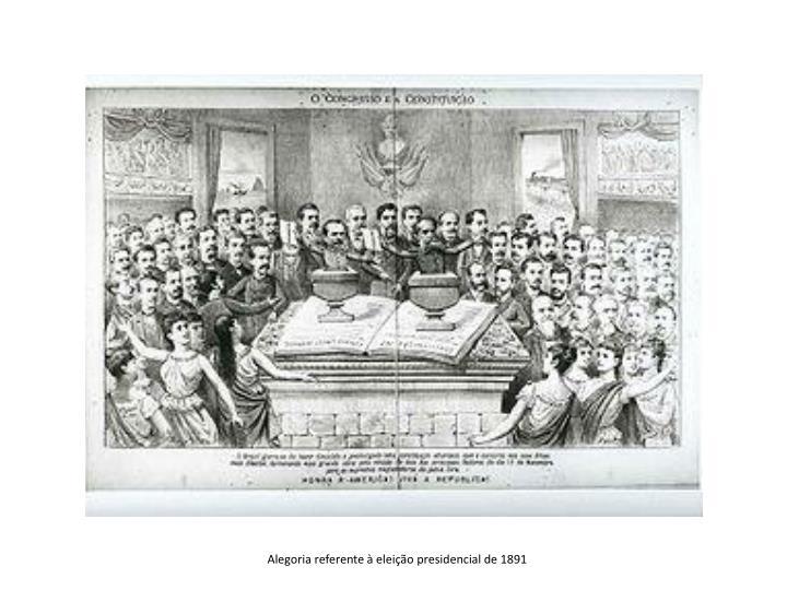 Alegoria referente à eleição presidencial de 1891