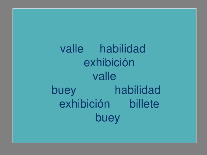 valle     habilidad
