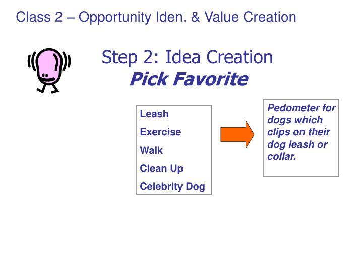 Step 2: Idea Creation