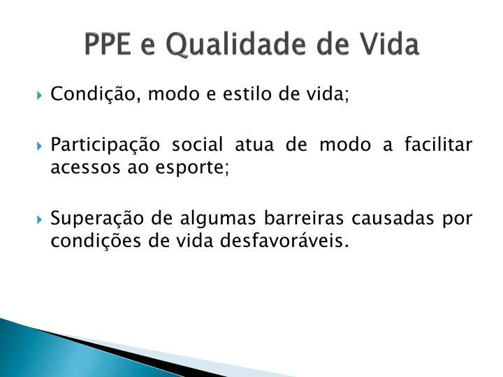 PPE e Qualidade de Vida