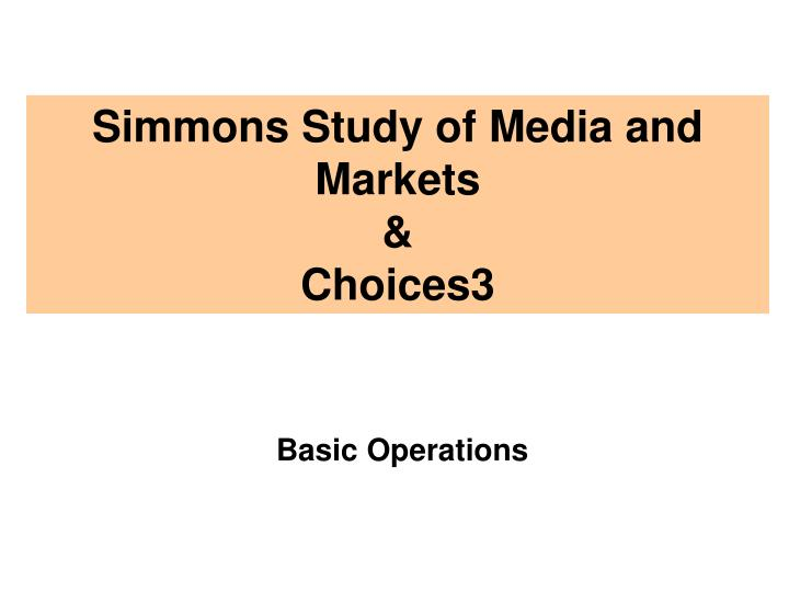 Simmons Study of Media and Markets