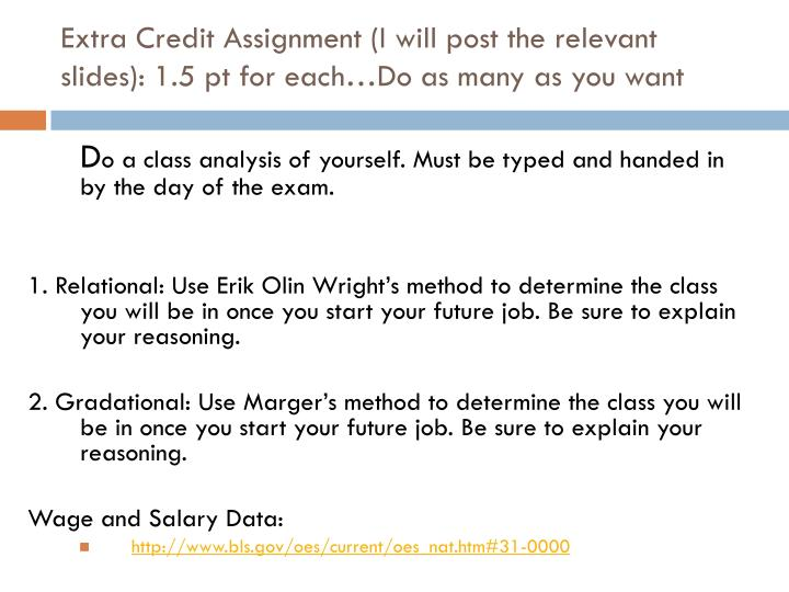 Extra credit assignment i will post the relevant slides 1 5 pt for each do as many as you want