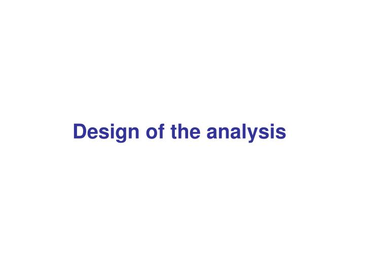 Design of the analysis