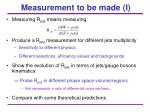 measurement to be made i
