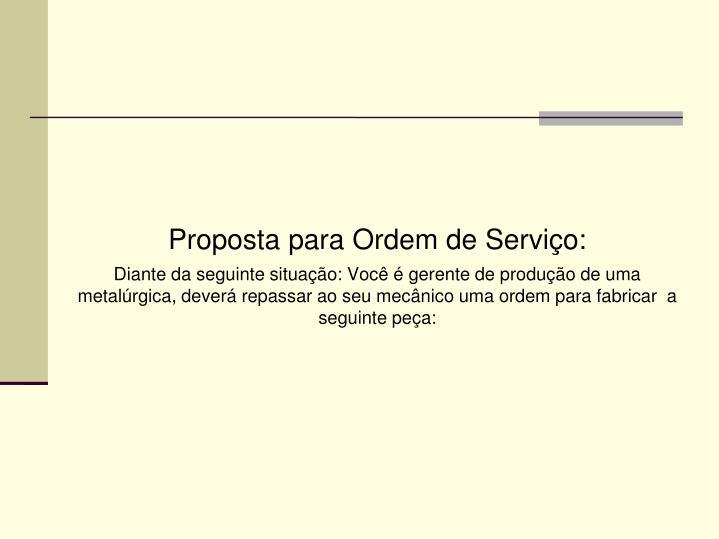 Proposta para Ordem de Serviço:
