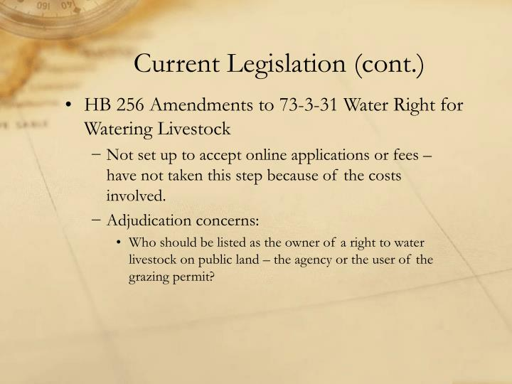 Current Legislation (cont.)