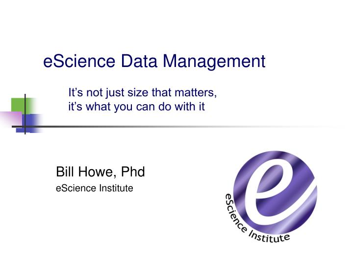 Escience data management