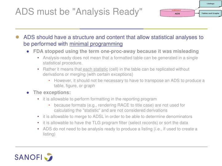 "ADS must be ""Analysis Ready"""