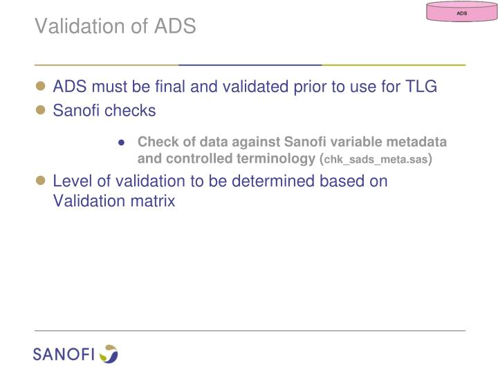 Validation of ADS