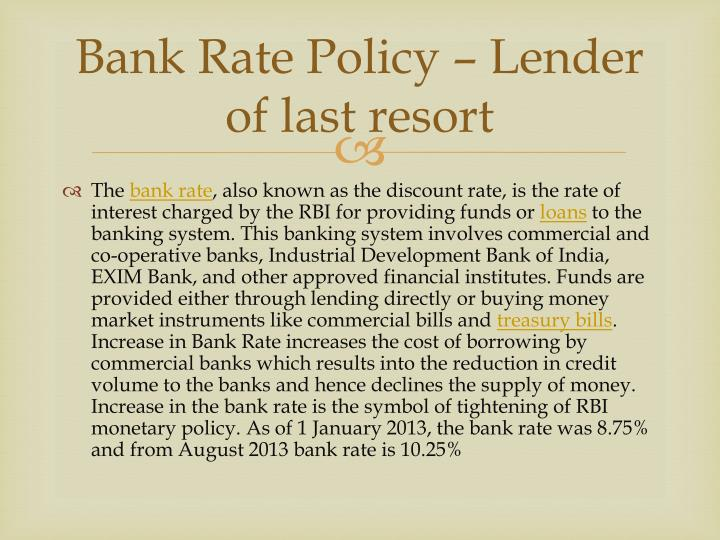 Bank Rate Policy – Lender of last resort