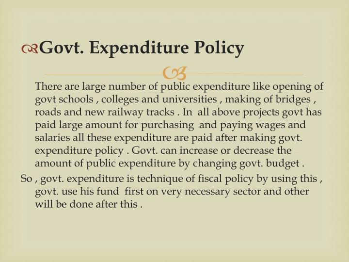 Govt. Expenditure Policy