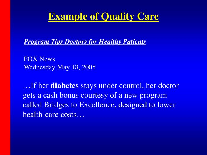 Example of Quality Care