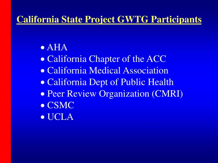 California State Project GWTG Participants