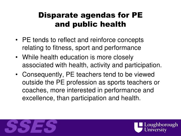 Disparate agendas for PE