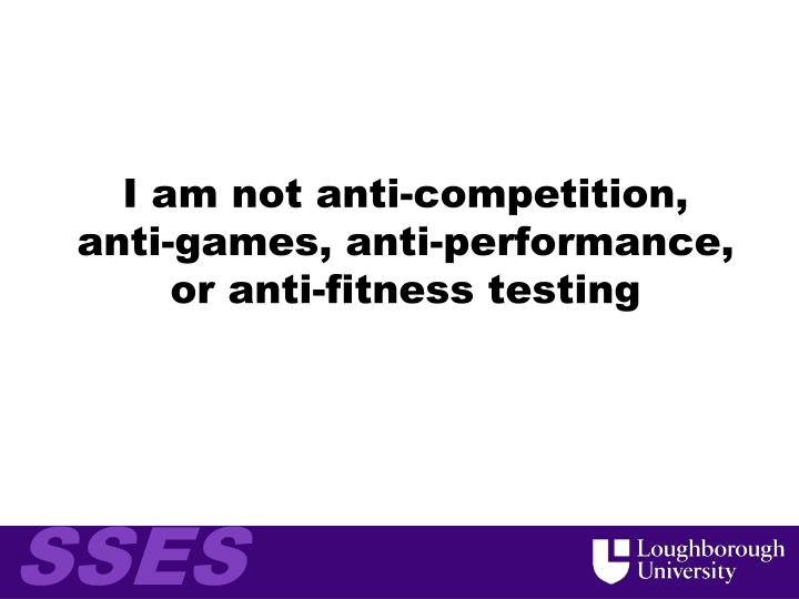 I am not anti-competition,
