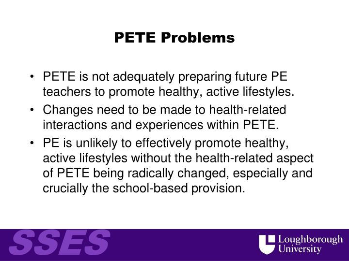 PETE Problems