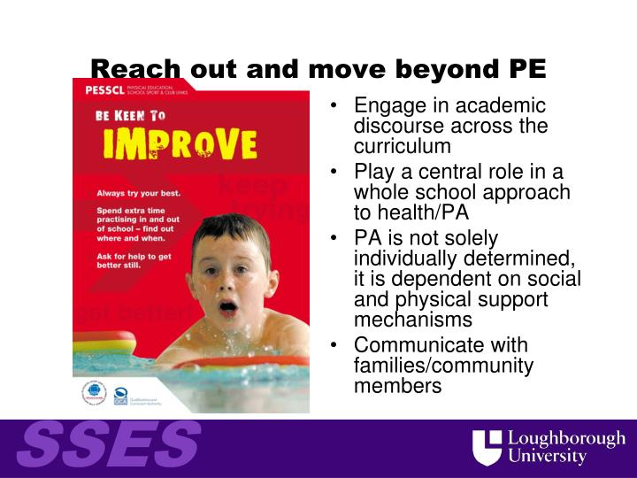 Reach out and move beyond PE