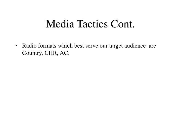 Media Tactics Cont.