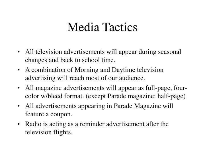 Media Tactics