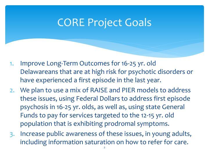 CORE Project Goals