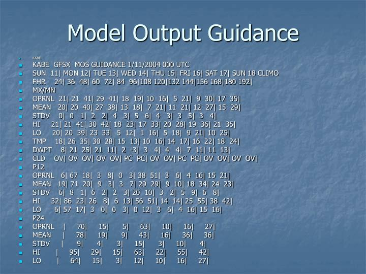 Model Output Guidance
