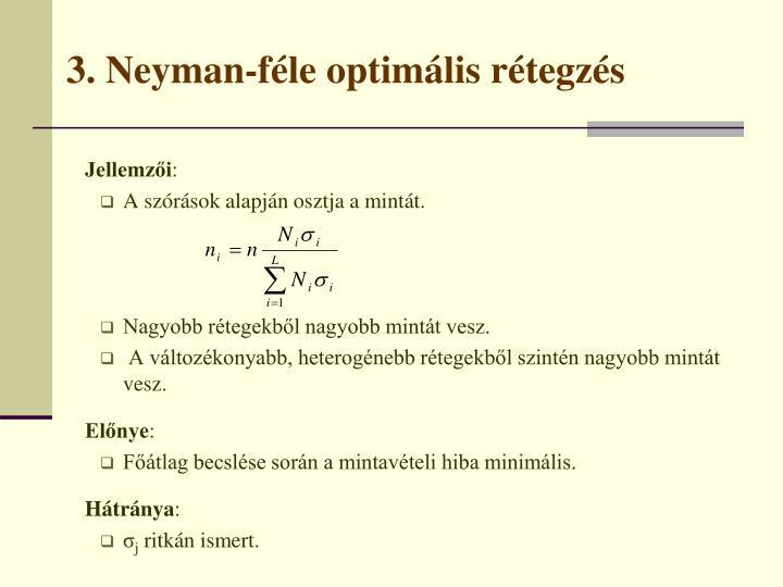 3. Neyman-féle optimális rétegzés