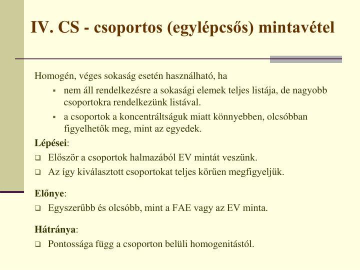 IV. CS - csoportos (egylépcsős) mintavétel
