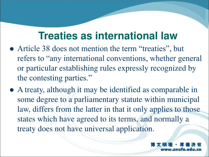 Treaties as international law