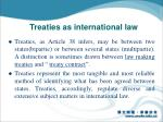 treaties as international law1