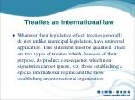 treaties as international law3