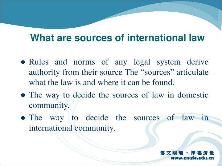 What are sources of international law