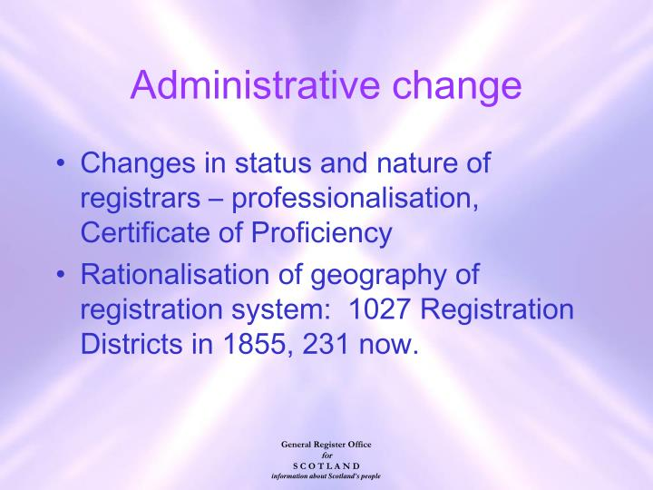 Administrative change