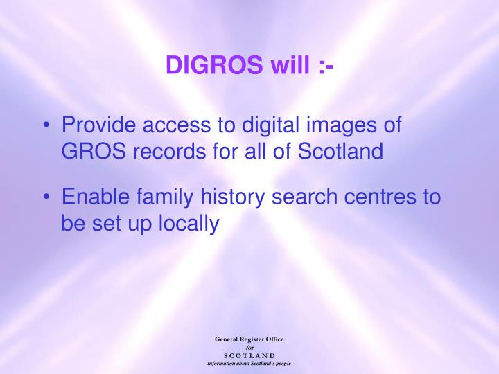 Provide access to digital images of GROS records for all of Scotland