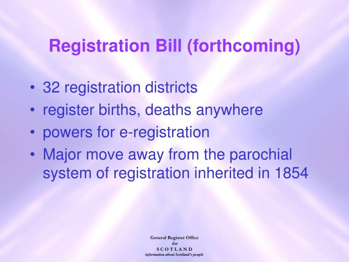Registration Bill (forthcoming)
