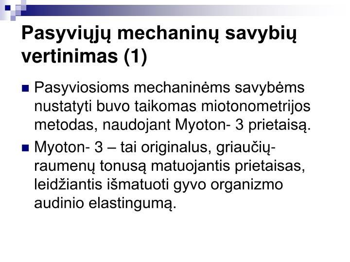 Pasyvij mechanin savybi vertinimas (1)