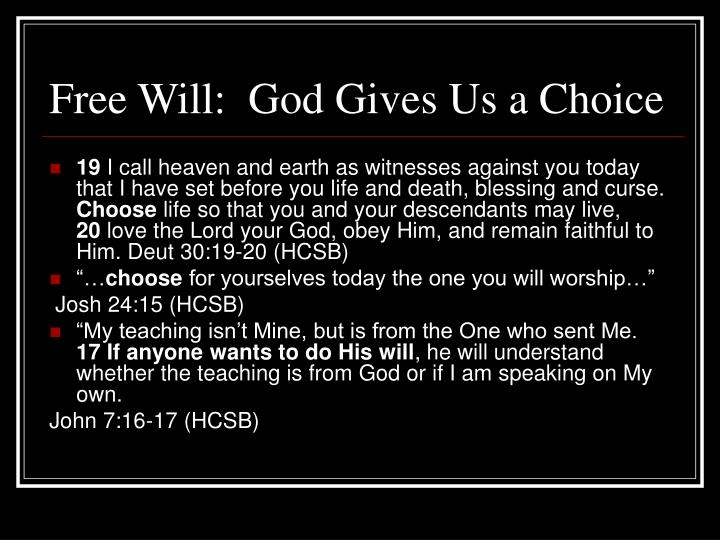 Free Will:  God Gives Us a Choice