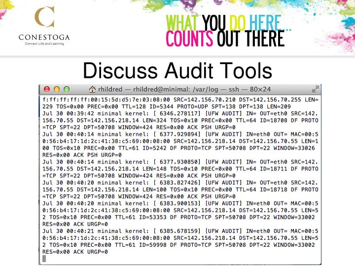 Discuss Audit Tools