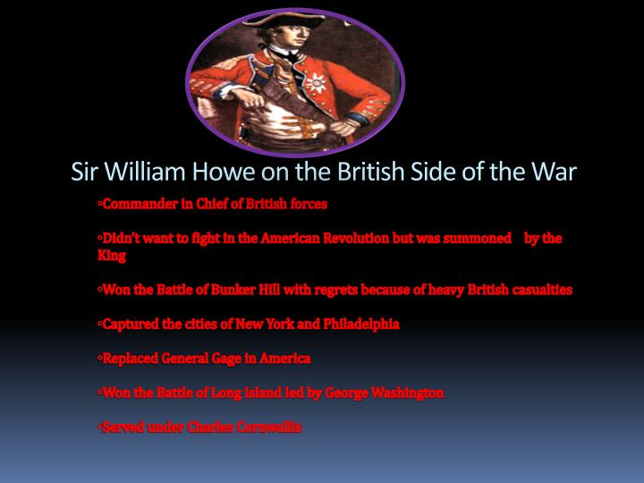 Sir William Howe on the British Side of the