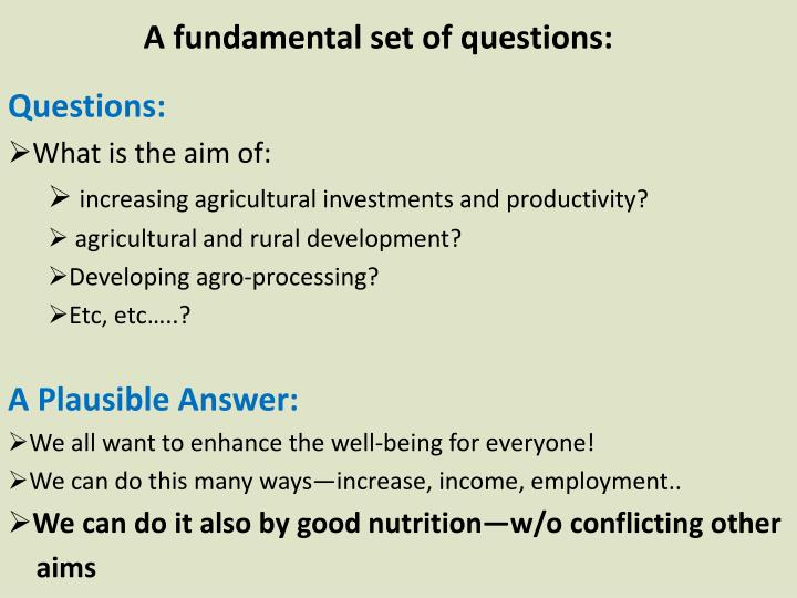 A fundamental set of questions: