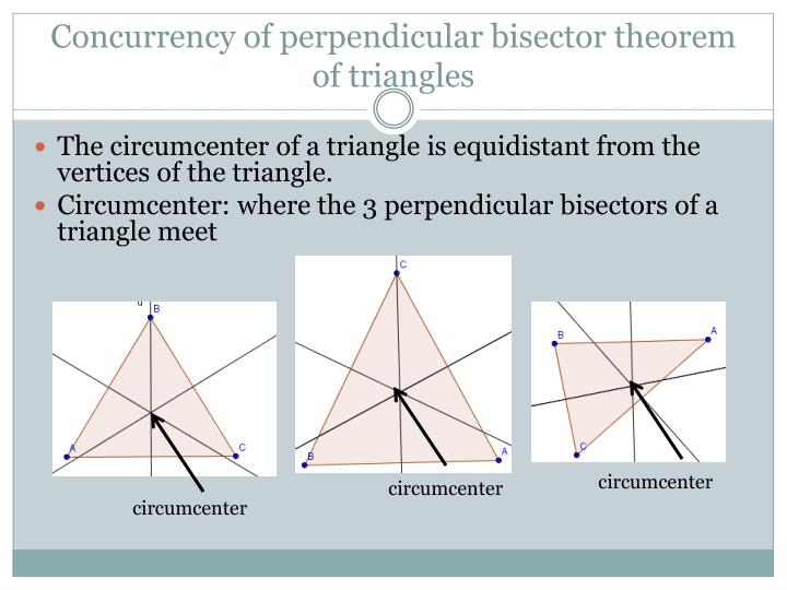 Concurrency of perpendicular bisector theorem of triangles