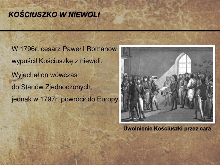 W 1796r. cesarz Paweł