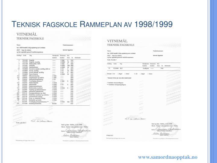 Teknisk fagskole Rammeplan av 1998/1999