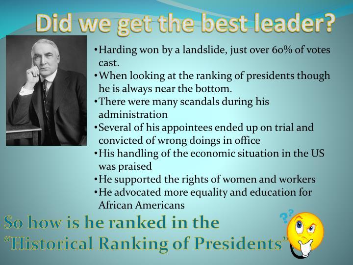 Did we get the best leader?