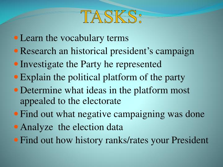 TASKS:
