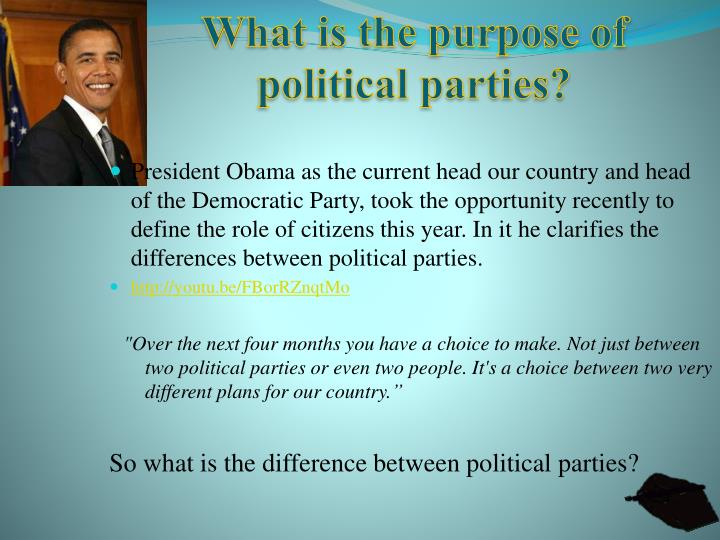 What is the purpose of political parties?