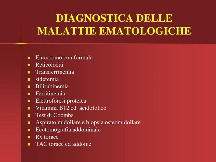 DIAGNOSTICA DELLE MALATTIE EMATOLOGICHE